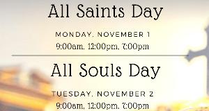 All Saints & All Souls Day Masses